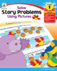 Solve Story Problems Using Pictures - Grade 1